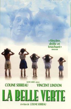 La belle Verte o El Planeta Libre de Coline Serreau